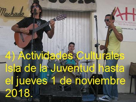 4) Actividades Culturales Isla de la Juventud hasta el jueves 1 de noviembre 2018.