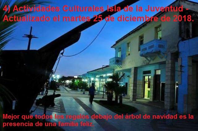 4) Actividades Culturales Isla de la Juventud - Actualizado el martes 25 de diciembre de 2018.