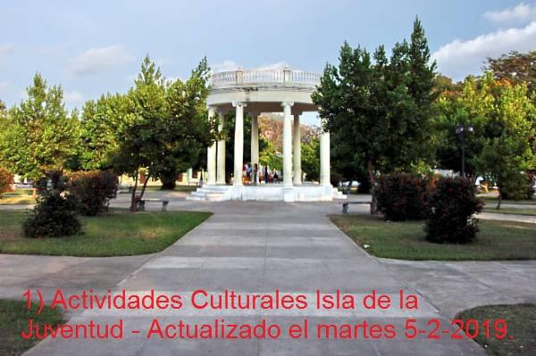 1) Actividades Culturales Isla de la Juventud - Actualizado el martes 5-2-2019
