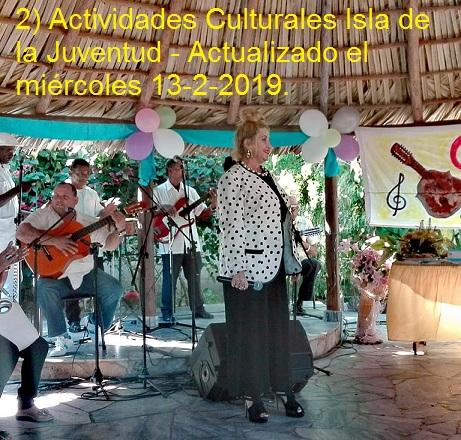2) Actividades Culturales Isla de la Juventud - Actualizado el miércoles 13-2-2019.