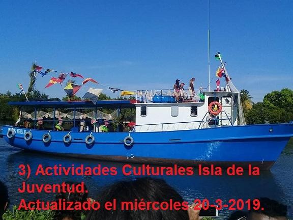 3) Actividades Culturales Isla de la Juventud - Actualizado el miércoles 20-3-2019.