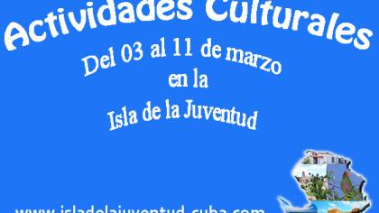 Actividades Culturales del 03 al 11 de marzo