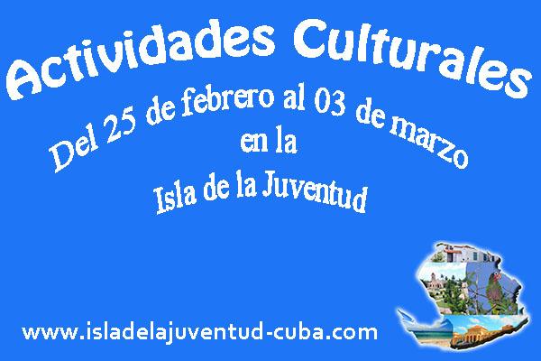 Actividades Culturales del 25  de febrero al 03 de marzo