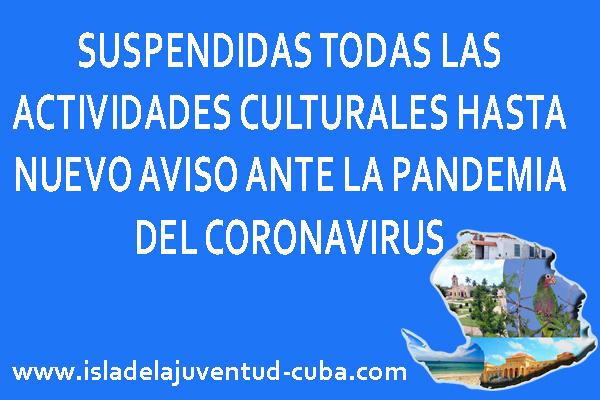 SUSPENDIDAS LAS ACTIVIDADES CULTURALES